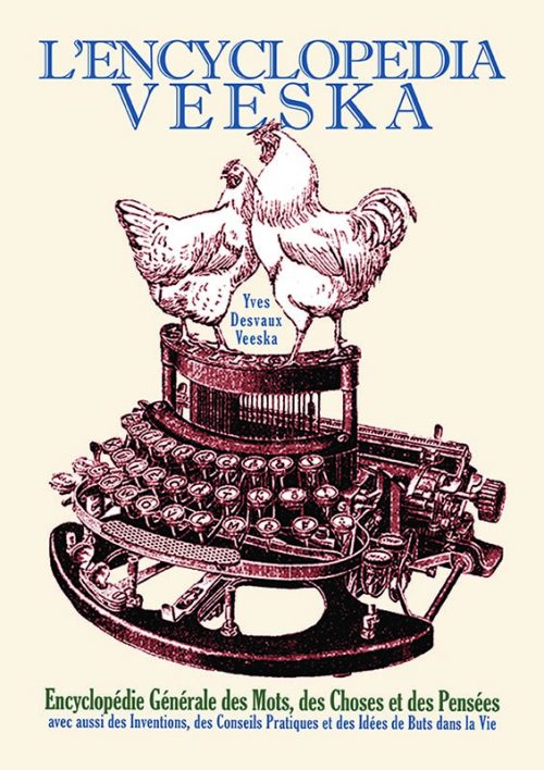 Comprendre le vrai sens des mots, devenir un brillant causeur, passer plus de temps à lire aux toilettes : voici tout ce que vous permet L'Encyclopédia Veeska.